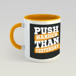 Tasse - Push Harder